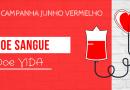 Junho Vermelho | Campanha reforça a importância de doar sangue e salvar vidas